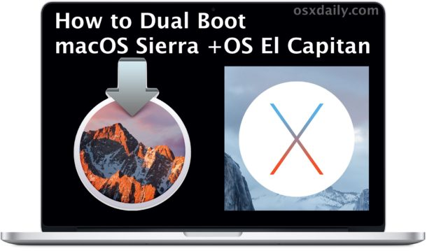 Install MacOS Sierra and dual boot OS X EL Capitan