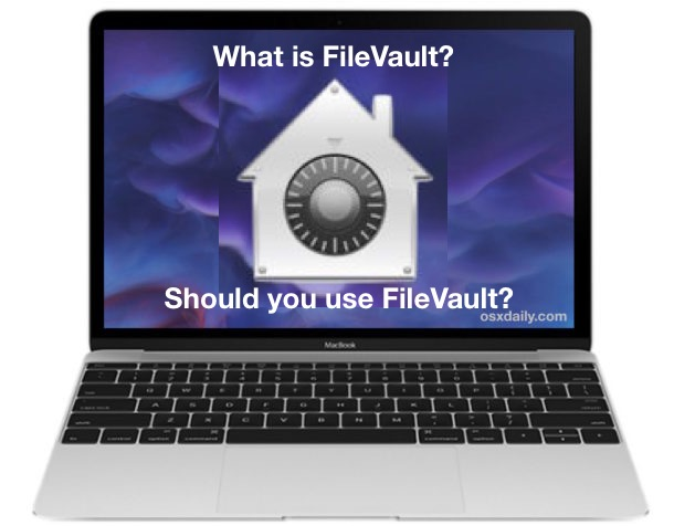 What is FileVault, Explained