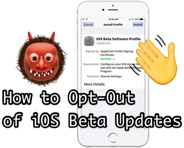 Opt out of iOS Betas
