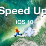 Speed up iOS 10 if it runs slow
