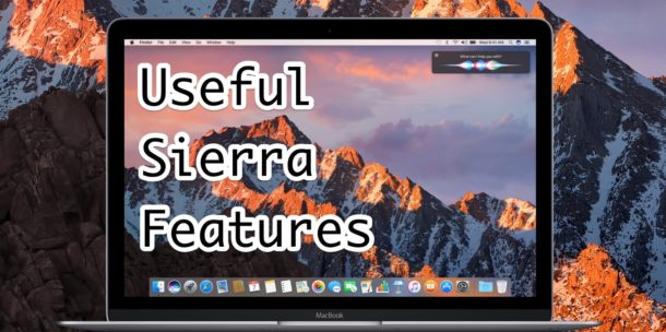 Best macOS Sierra Features
