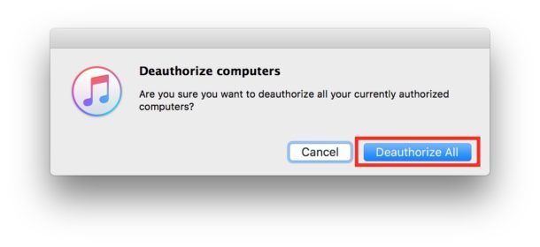 Confirm to deauthorize all computers on iTunes