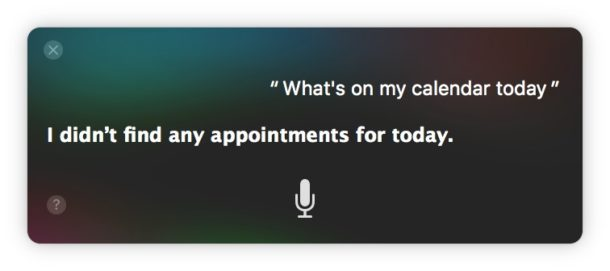 Siri says no appointments today on Calendar