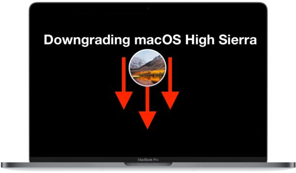 How to Downgrade macOS High Sierra