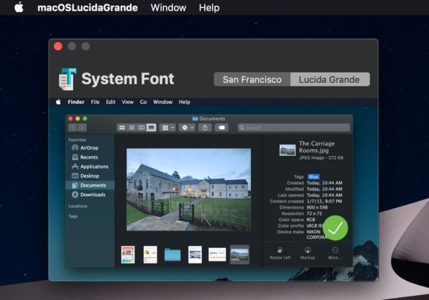 How to change the system font to Lucida Grande in MacOS Mojave