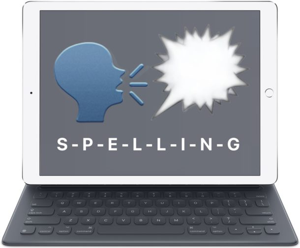 Have iPhone or iPad spell aloud words to you