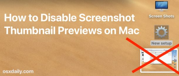 How to disable screenshot thumbnail previews on Mac