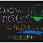 How to take notes from iPad lock screen with Apple Pencil