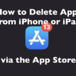 How to Delete Apps on iPhone or iPad via App Store