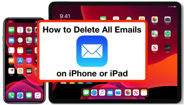How to delete all emails from iPhone or iPad