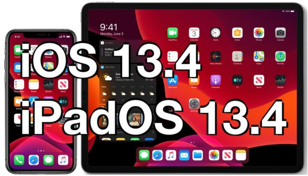 iOS 13.4 and iPadOS 13.4