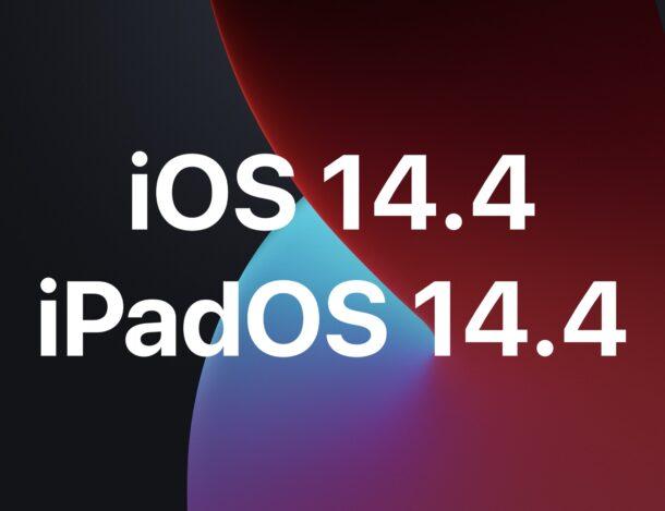iOS 14.4 and iPadOS 14.4