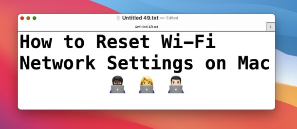 How to Reset Wireless Network Settings on Mac