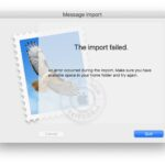 Mail Import Failed error on Mac